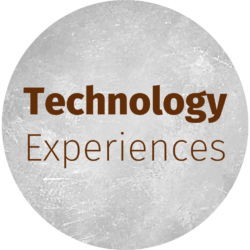 Technology experiences